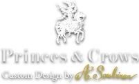 Princes & Crows®
